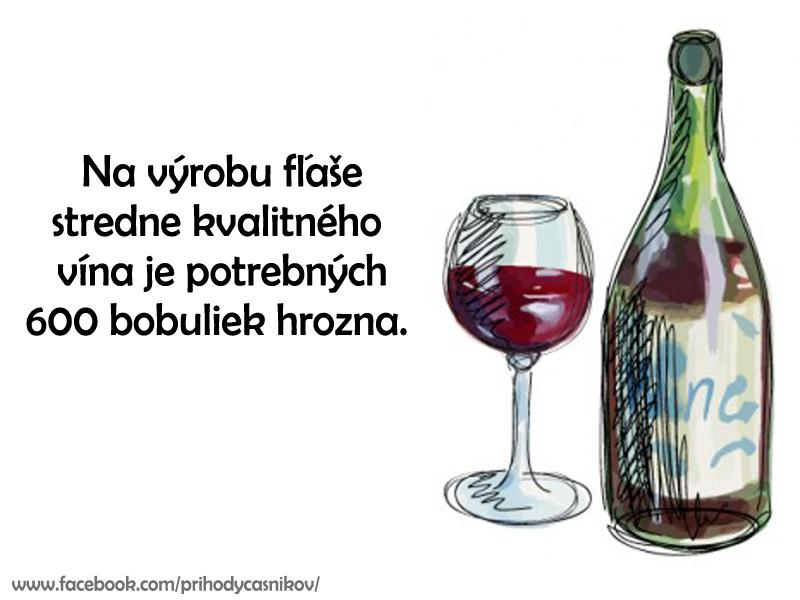 Zaujímavosť o víne.
